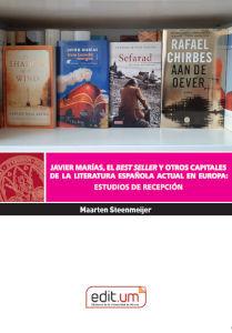 JAVIER MARÍAS, EL BEST SELLER Y OTROS CAPITALES DE LA LITERATURA ESPAÑOLA ACTUAL EN EUROPA