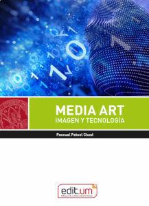 MEDIA ART. IMAGEN Y TECNOLOGÍA