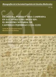 ESCRITURA, PODER Y VIDA CAMPESINA EN LA CASTILLA DEL SIGLO XIV