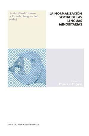 LA NORMALIZACIÓN SOCIAL DE LAS LENGUAS MINORITARIAS