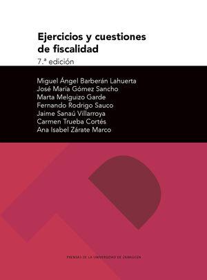 EJERCICIOS Y CUESTIONES DE FISCALIDAD (7ª EDICIÓN)