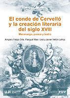 EL CONDE DE CERVELLÓ Y LA CRACIÓN LITERARIA DEL SIGLO XVIII