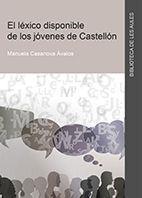 EL LÉXICO DISPONIBLE DE LOS JÓVENES DE CASTELLÓN