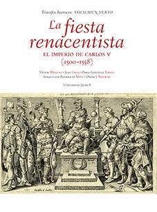 LA FIESTA RENACENTISTA. EL IMPERIO DE CARLOS V (1500-1558)