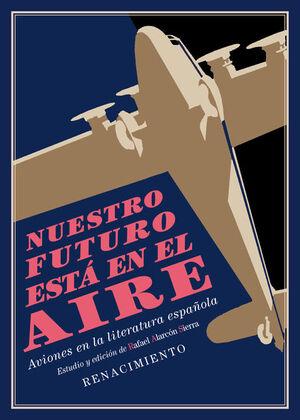 NUESTRO FUTURO ESTÁ EN EL AIRE