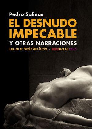 EL DESNUDO IMPECABLE Y OTRAS NARRACIONES