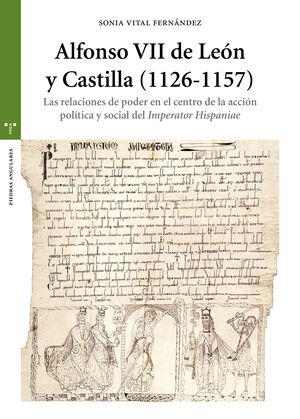 ALFONSO VII DE LEÓN Y CASTILLA (1126-1157)