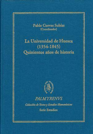 LA UNIVERSIDAD DE HUESCA (1354-1845)