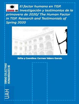 EL FACTOR HUMANO EN TRADUCCIÓN E INTERPRETACIÓN EN LOS SERVICIOS PÚBLICOS (TISP). INVESTIGACIÓN Y TESTIMONIOS DE LA PRIMAVERA 2020