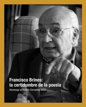 FRANCISCO BRINES: LA CERTIDUMBRE DE LA POESÍA