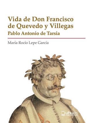 VIDA DE DON FRANCISCO DE QUEVEDO Y VILLEGAS