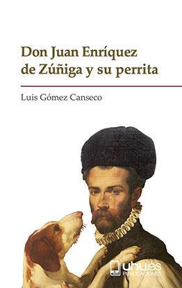 DON JUAN ENRÍQUEZ DE ZÚÑIGA Y SU PERRITA
