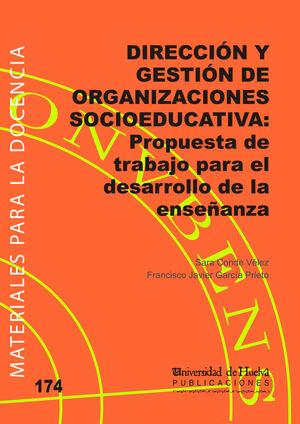 DIRECCIÓN Y GESTIÓN DE ORGANIZACIONES SOCIOEDUCATIVAS