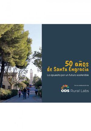 50 AÑOS DE SANTA ENGRACIA