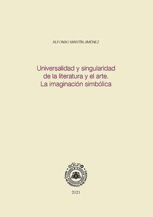 UNIVERSALIDAD Y SINGULARIDAD DE LA LITERATURA Y EL ARTE