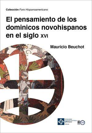 EL PENSAMIENTO DE LOS DOMINICOS NOVOHISPANOS EN EL SIGLO XVI