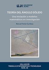 TEORÍA DEL ÁNGULO SÓLIDO UNA INICIACIÓN A MODELOS MATEMÁTICOS EN INVESTIGACIÓN
