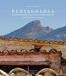 PENYAGOLOSA. PATRIMONIO DE UNA COMUNIDAD