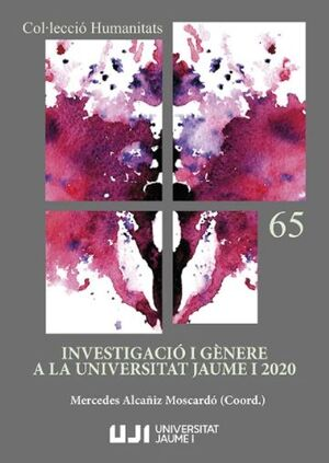 INVESTIGACIÓ I GÈNERE A LA UNIVERSITAT JAUME I 2020