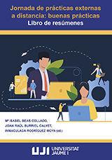 JORNADA DE PRÁCTICAS EXTERNAS A DISTANCIA: BUENAS PRÁCTICAS: LIBRO DE RESÚMENES