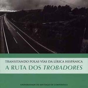 TRANSITANDO POLAS VÍAS DA LÍRICA HISPÁNICA