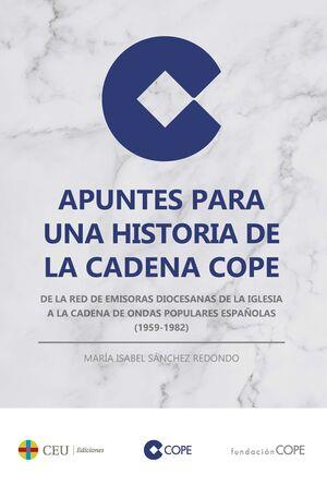 APUNTES PARA UNA HISTORIA DE LA CADENA COPE