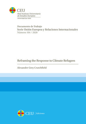 REFRAMING THE RESPONSE TO CLIMATE REFUGEES