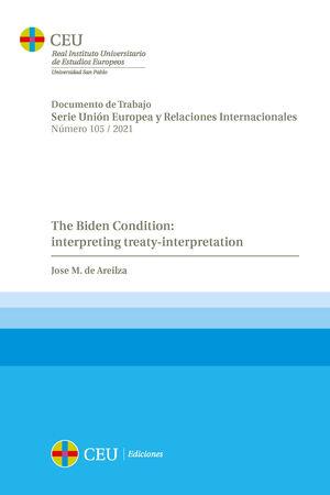 THE BIDEN CONDITION: INTERPRETING TREATY-INTERPRETATION