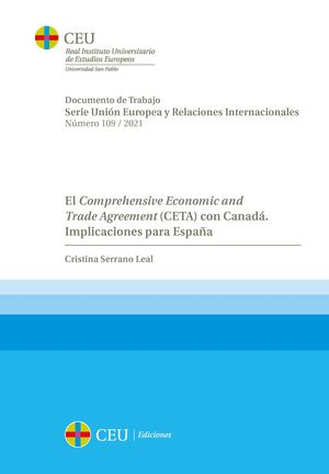 EL COMPREHENSIVE ECONOMIC AND TRADE AGREEMENT (CETA) CON CANADÁ. IMPLICACIONES PARA ESPAÑA