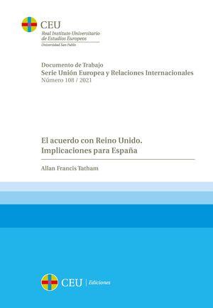 EL ACUERDO CON REINO UNIDO. IMPLICACIONES PARA ESPAÑA
