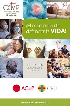 ACTAS XXII CONGRESO CATÓLICOS Y VIDA PÚBLICA.