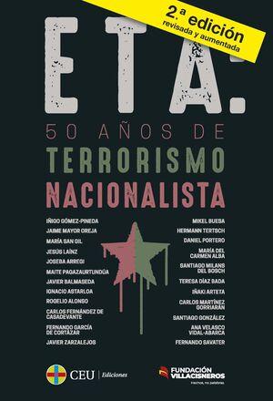 ETA: 50 AÑOS DE TERRORISMO NACIONALISTA + DICCIONARIO BREVE PARA ENTENDER EL TERRORISMO DE ETA