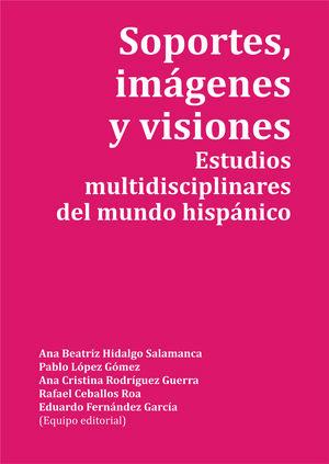 SOPORTES, IMÁGENES Y VISIONES