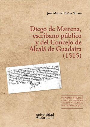 DIEGO DE MAIRENA, ESCRIBANO PÚBLICO Y DEL CONCEJO DE ALCALÁ DE GUADAÍRA (1515)