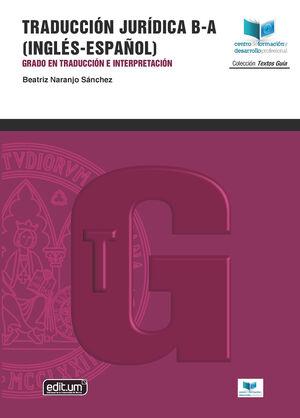 TRADUCCIÓN JURÍDICA B-A (INGLÉS - ESPAÑOL). GRADO EN TRADUCCIÓN E INTERPRETACIÓN