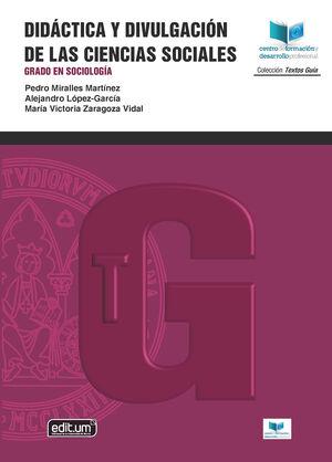 DIDÁCTICA Y DIVULGACIÓN DE LAS CIENCIAS SOCIALES. GRADO EN SOCIOLOGÍA