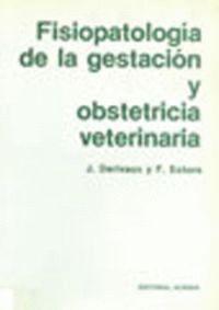 FISIOPATOLOGÍA DE LA GESTACIÓN Y OBSTETRICIA VETERINARIA