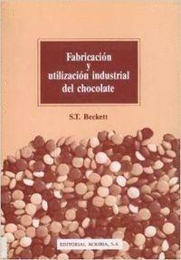 FABRICACIÓN Y UTILIZACIÓN INDUSTRIAL DEL CHOCOLATE