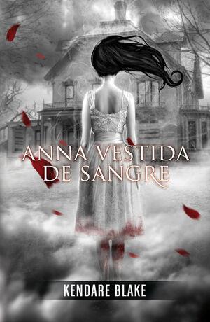 ANNA VESTIDA DE SANGRE (ANNA VESTIDA DE SANGRE 1)