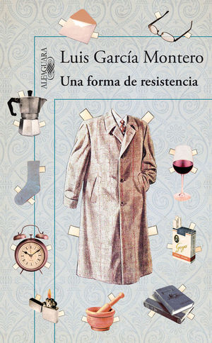 UNA FORMA DE RESISTENCIA (RAZONES PARA NO TIRAR LAS COSAS)