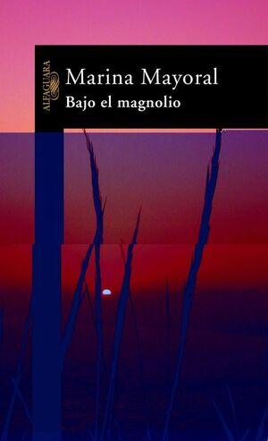 BAJO EL MAGNOLIO