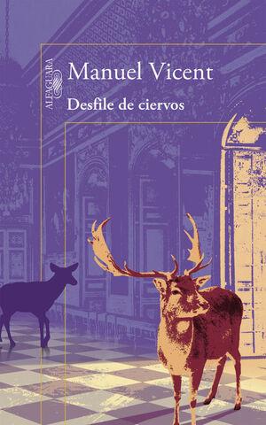DESFILE DE CIERVOS