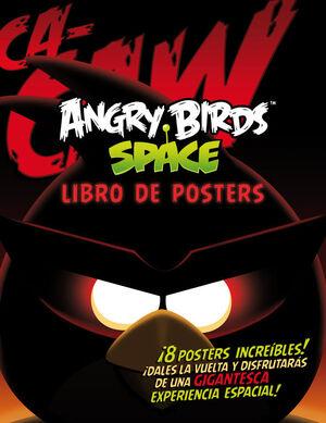 ANGRY BIRDS SAPCE. LIBRO DE POSTERS