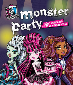 MONSTER HIGH. MONSTER PARTY