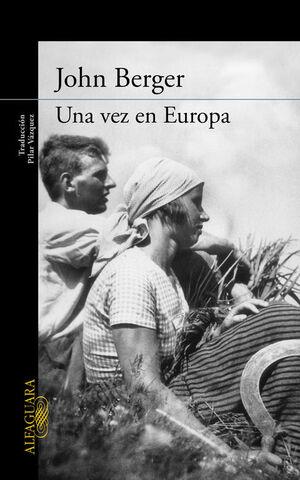 UNA VEZ EN EUROPA (DE SUS FATIGAS 2)
