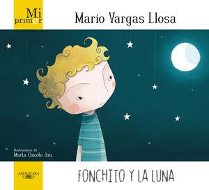 MI PRIMER MARIO VARGAS LLOSA. FONCHITO Y LA LUNA