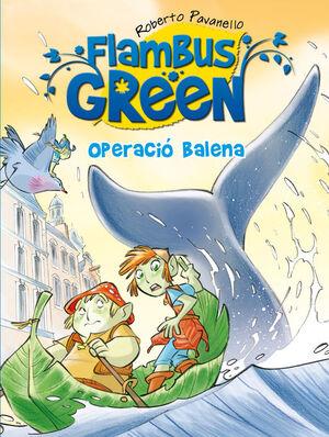 FLAMBUS GREEN. OPERACIÓ BALENA