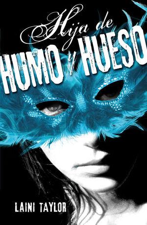 HIJA DE HUMO Y HUESO (HIJA DE HUMO Y HUESO 1)