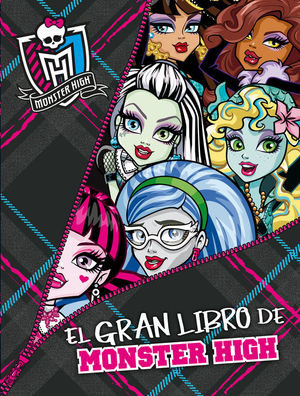 MONSTER HIGH. EL GRAN LIBRO DE MONSTER HIGH