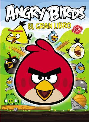 ANGRY BIRDS. EL GRAN LIBRO OFICIAL